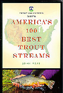 Cover: America's 100 Best Trout Streams